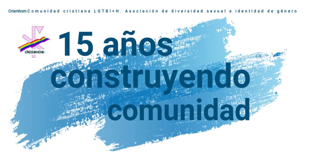 Oración: 15 aniversario de la comunidad @ Sede Crismhom
